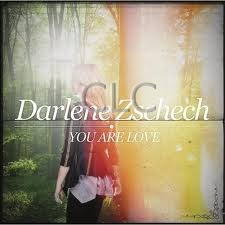 Zschech Darlene - You Are Love