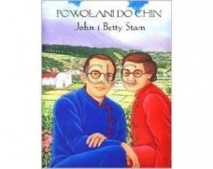 Powołani do Chin. John i Betty Stam