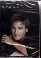 Smith Michael W.- Live in Concert A 20 Year  DVD