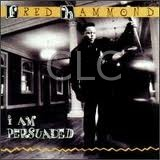 HAMMOND FRED - I AM PERSUADED