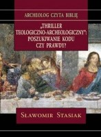 Thriller teologiczno - archeologiczny