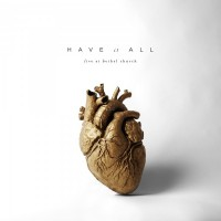 Bethel Music  Have it All
